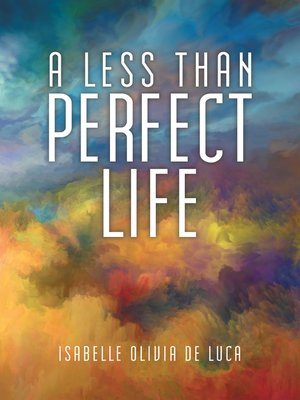 cover image of A Less Than Perfect Life