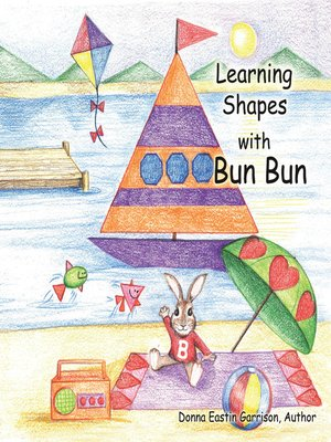 cover image of Learning Shapes with Bun Bun