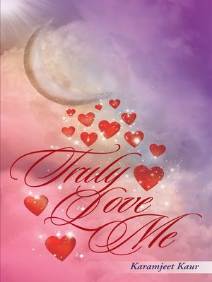 cover image of Truly Love Me