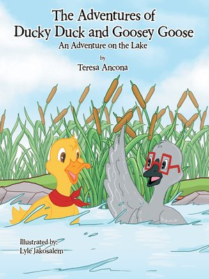 cover image of The Adventures of Ducky Duck and Goosey Goose