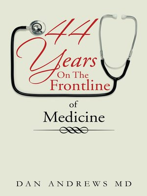 cover image of 44 Years on the Frontline of Medicine