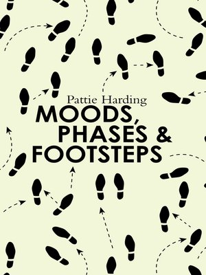 cover image of Moods, Phases & Footsteps