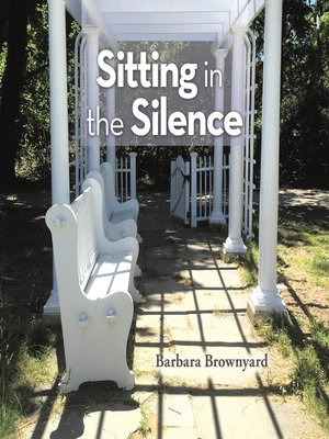 cover image of Sitting in the Silence