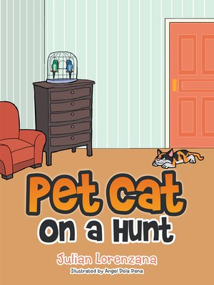 cover image of Pet Cat on a Hunt