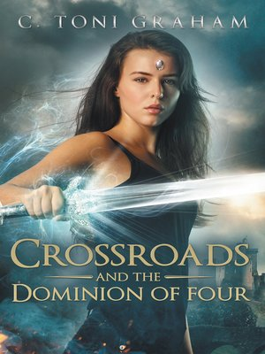 cover image of Crossroads and the Dominion of Four
