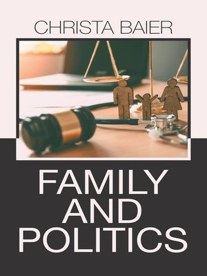 cover image of Family and Politics