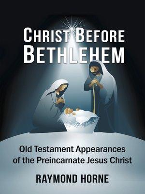 cover image of Christ Before Bethlehem