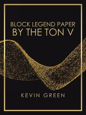 cover image of Block Legend Paper by the Ton V