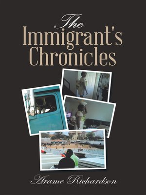 cover image of The Immigrant's Chronicles