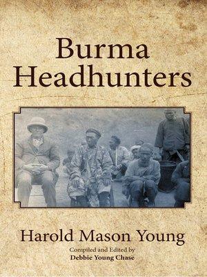 cover image of Burma Headhunters