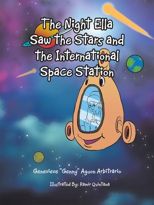 cover image of The Night Ella Saw the Stars and the International Space Station