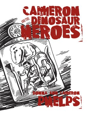 cover image of Cameron and the Dinosaur Heroes