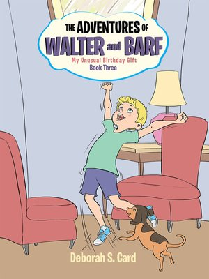 cover image of The Adventures of Walter and Barf