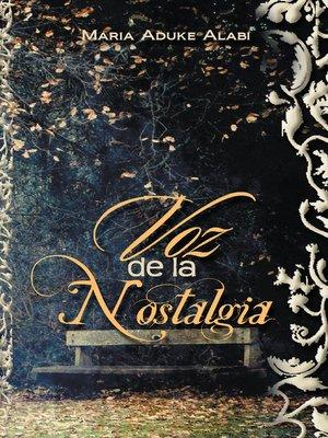 cover image of Voz De La Nostalgia