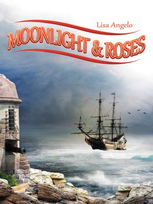 cover image of Moonlight & Roses