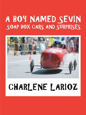 cover image of A Boy Named Sevin Soap Box Cars and Surprises