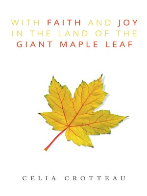 cover image of With Faith and Joy in the Land of the Giant Maple Leaf