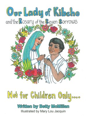 cover image of Our Lady of Kibeho and the Rosary of the Seven Sorrows