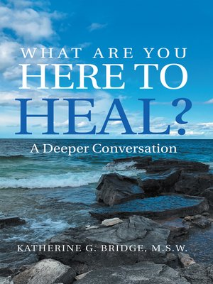 cover image of What Are You Here to Heal?
