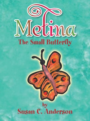 cover image of Metina the Small Butterfly