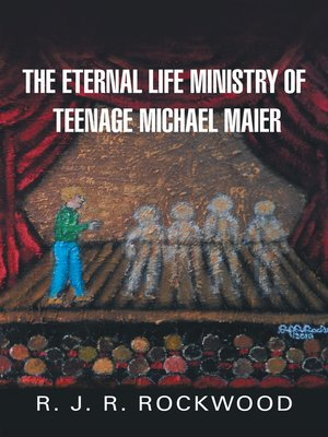 cover image of The Eternal Life Ministry of Teenage Michael Maier