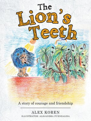 cover image of The Lion's Teeth