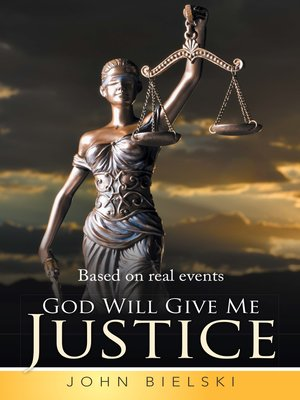 cover image of God Will Give Me Justice