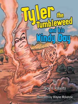 cover image of Tyler the Tumbleweed and His Windy Day