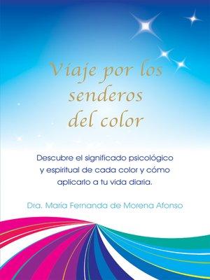 cover image of Viaje Por Los Senderos Del Color