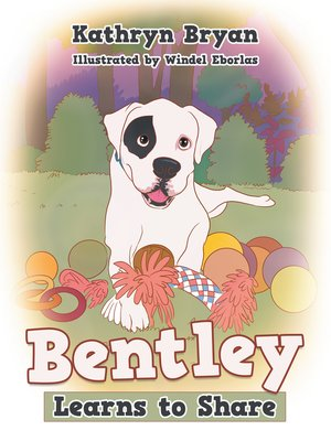 cover image of Bentley Learns to Share