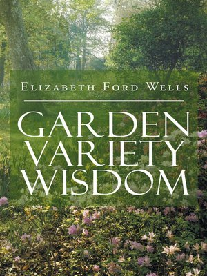 cover image of Garden Variety Wisdom