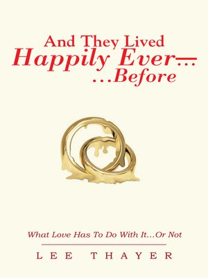 cover image of And They  Lived Happily Ever... ...Before