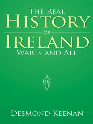 cover image of The Real History of Ireland Warts and All