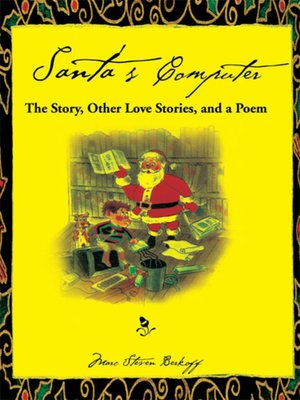 cover image of Santa's Computer the Story, Other Love Stories, and a Poem