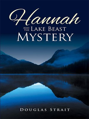 cover image of Hannah and the Lake Beast Mystery