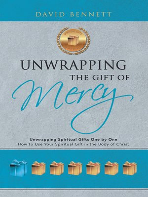 cover image of Unwrapping the Gift of Mercy