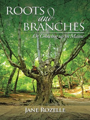cover image of Roots and     Branches