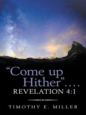 """cover image of """"Come up Hither"""" . . . . Revelation 4"""