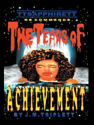 cover image of The Tears of Achievement