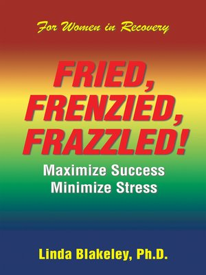 cover image of Fried, Frenzied, Frazzled!