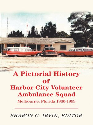 cover image of A Pictorial History of Harbor City Volunteer Ambulance Squad