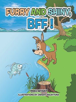 cover image of Furry and Shiny, Bff !