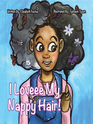cover image of I Loveee My Nappy Hair!