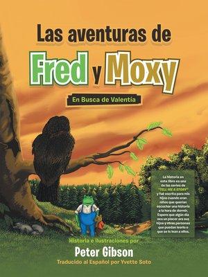 cover image of Las Aventuras De Fred Y Moxy