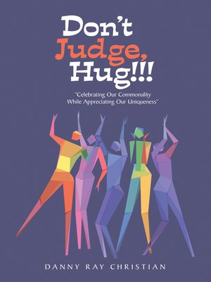 cover image of Don't Judge, Hug!!!