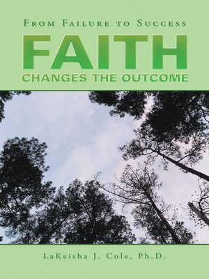 cover image of Faith Changes the Outcome