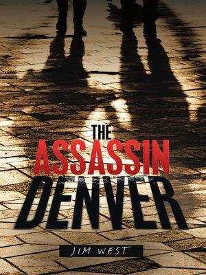 cover image of The Assassin Denver