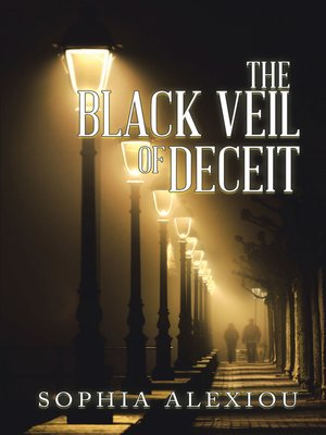 cover image of The Black Veil of Deceit