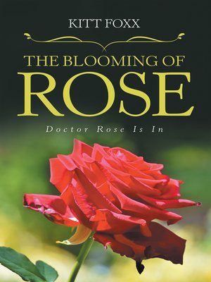 cover image of The Blooming of Rose