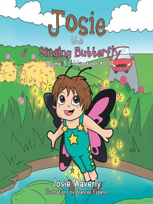 cover image of Josie the Singing Butterfly